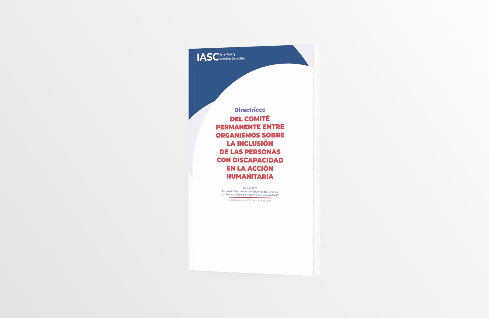 Version of the Spanish IASC Guidelines