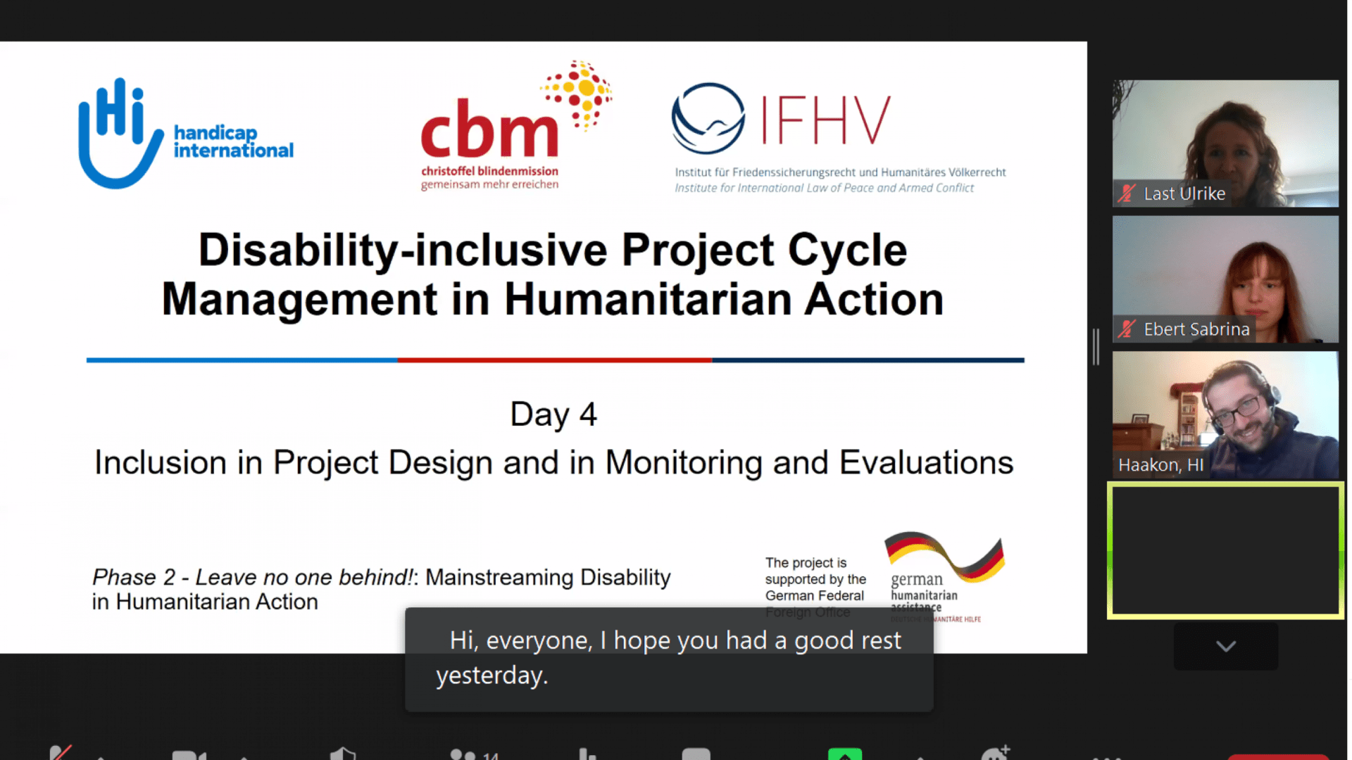 """This picture shows a Powerpointslide with the title """"Disability-inclusive Project Cycle Management in Humanitarian Action"""" and the hosts Ulrike Last, Sabrina Ebert and Haakon Spriewald."""